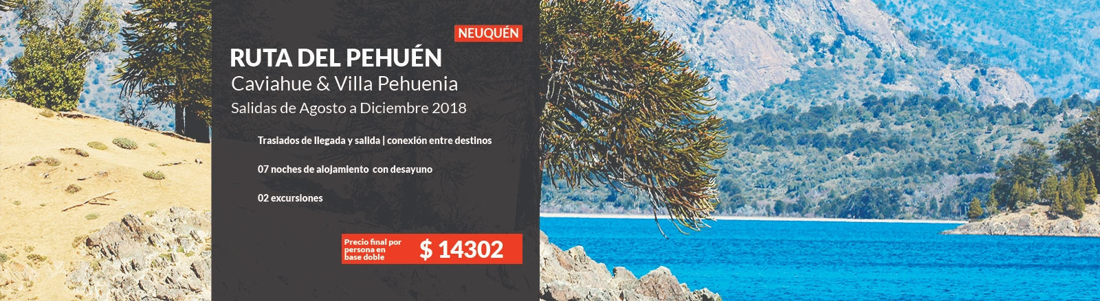 La ruta del Pehuén - Caviahue & Pehuenia